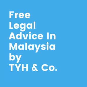 Free Online Legal Advice In Malaysia by TYH & Co. Trusted and Best Law Firm In Kuala Lumpur And Selangor In Malaysia