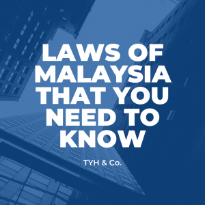 Probate and Property Laws In Malaysia by TYH & Co. Best Property and Probate Lawyer In KL Selangor Malaysia