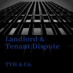 Rights Of A Landlord If A Tenant Is Not Paying Rent In Malaysia by TYH & Co. Best and Trusted Lawyers and Law Firm In KL Selangor Malaysia